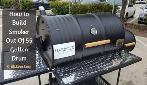 How to Build a Smoker Out Of a 55 Gallon Drum with 10 Easy Steps