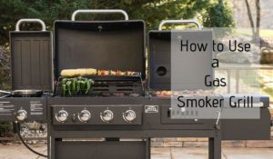 How to Use a Gas Smoker | The Ultimate Beginners Guide