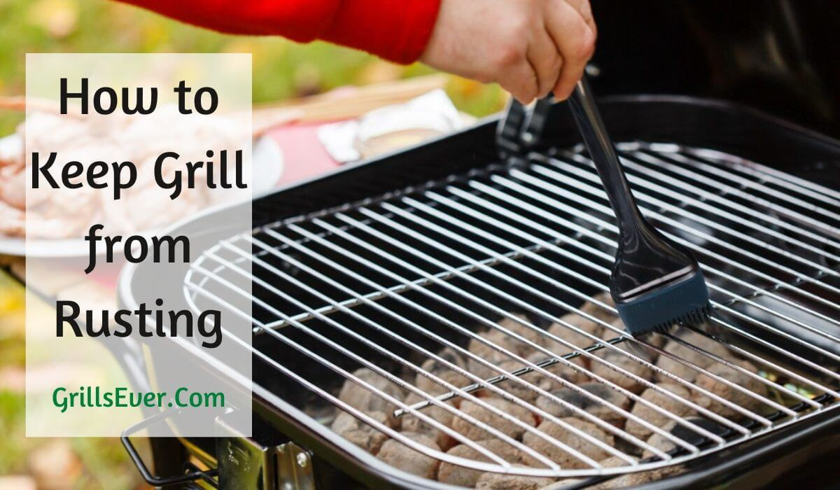 How to Keep Grill from Rusting