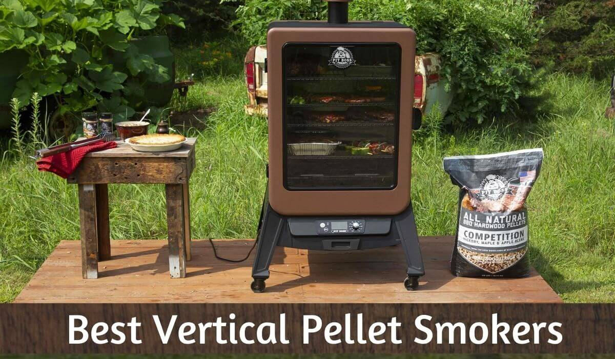 Best Vertical Pellet Smokers